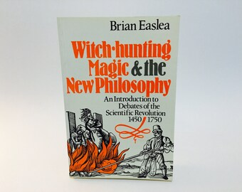 Vintage Occult Book Witch-Hunting, Magic and the New Philosophy by Brian Easlea 1980 Softcover