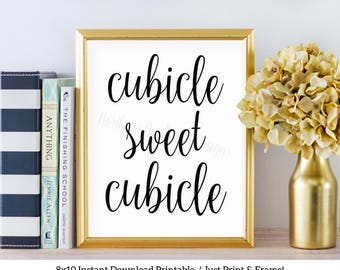 Cubicle Sweet Cubicle Sign / Instant Download Printable / Cubicle Decor / Office Printable / Cubicle Wall Art / Cubicle Quote