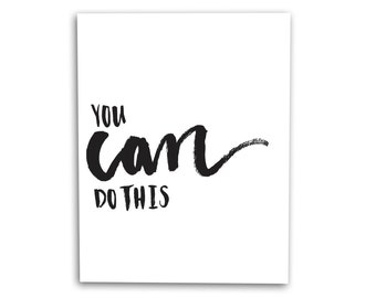 You Can Do This Art Print Hand Lettered Brush Script