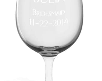 1 Personalized Bride or Bridesmaid White or Red Wine Glass Custom Engraved.