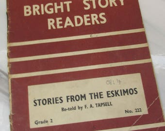 Vintage 1950s Children's Learn-to-Read Book - Fairy Stories from the Eskimos - Bright Story Readers