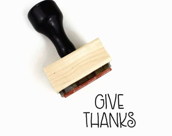 Rubber Stamp Give Thanks   Thanksgiving Fall Harvest Festival   Wood Mounted Stamp by Creatiate