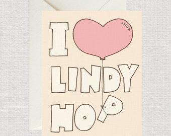 I Love Lindy Hop! Swing Dance card, Jazz card, dance card, Retro dance card