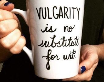 NEW! Downton Abbey Vulgarity