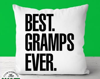 Best Gramps Ever, Grandpa Gift, Gramps Birthday, Grandfather Gift, Father's Day, Gramps Pillow, Gramps Gift Idea
