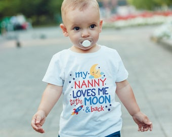 Nanny loves me to the moon & back T-Shirt, Childrens Toddlers T Shirt Top.