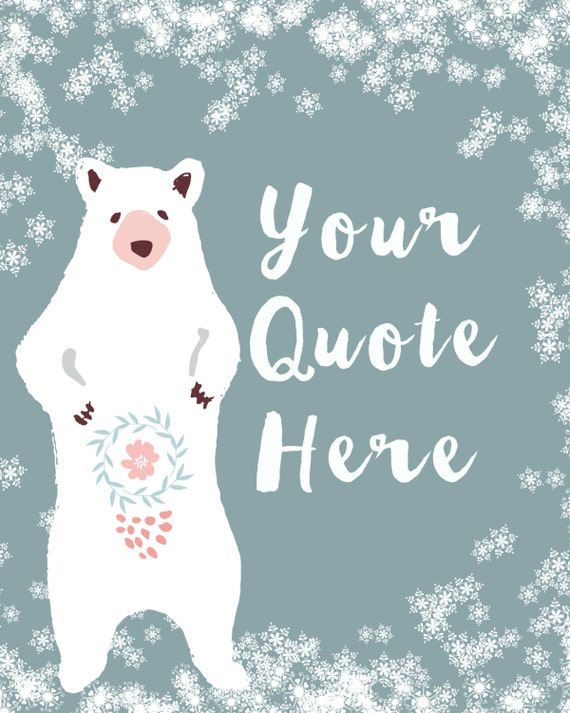Custom Quote Winter Wall Art Christmas Bear Snowflakes Printable Blue And  White Nursery Instant Download 8 X 10 Home Decor