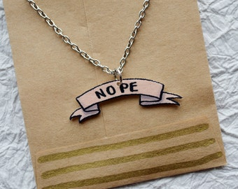 Nope Banner Necklace