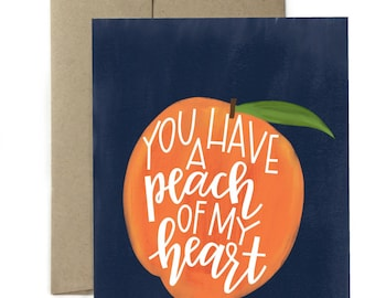 You have a peach of my heart - Greeting card