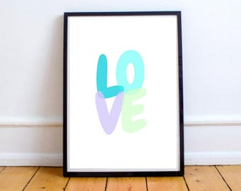 LOVE color Print, Digital Download, bright and cheery print, Gallery wall, love text, playful print, nursery decor, child's room decor