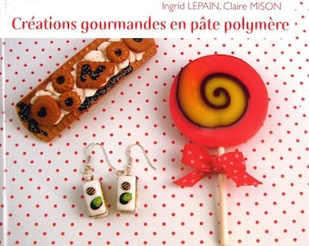 delicious polymer clay creations book