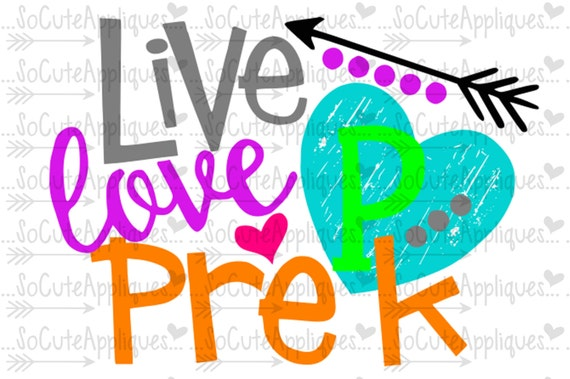 Live Love Pre K Svg Teacher Svg Back To School Cut File