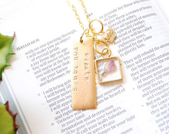 Beauty for Ashes Necklace - Isaiah 61:3 - Scripture Necklace - Christian Jewelry - Faith Necklace