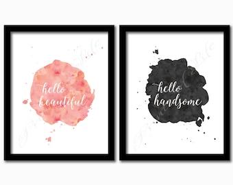 Set of 2 watercolor printables. Hello Beautiful. Hello Handsome. Instant download PDF JPG prints. Home decor. Bedroom wall art.