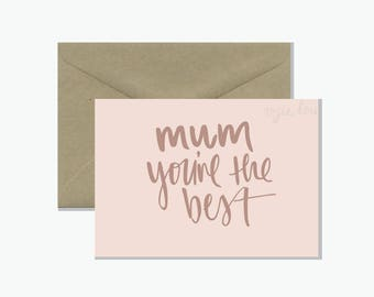 Mum You're The Best Greeting Gard | Mother's Day Gift Card