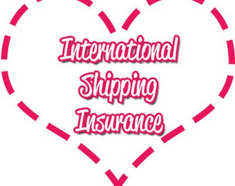 International Shipping Insurance (Outside US Only)