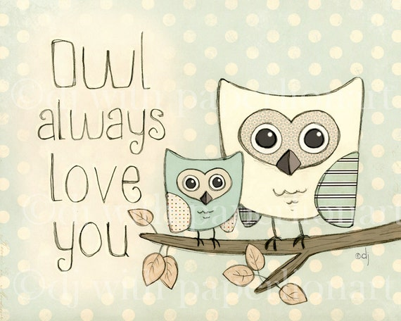 Owl Always Love You-Blue Print  **FREE SHIPPING**