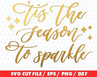 Tis the season to sparkle svg, Season to sparkle cricut, Christmas svg, Sparkle svg, Season svg, Sparkle cricut, Christmas cricut