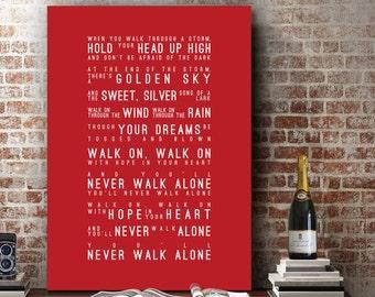 You'll Never Walk Alone Lyrics Liverpool FC Celtic Dortmund Inspired Lyrics Song Wall Art Home Decor Anniversary Gift Typography Lyric PRINT