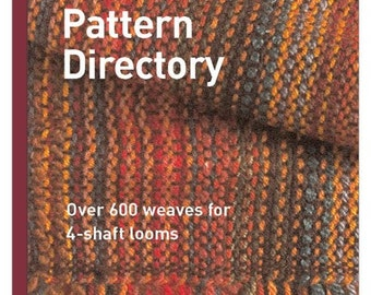 Handweaver's Pattern Directory: Over 600 4-harness weaves