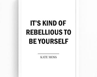 Fashion Quote Print, Quote Wall Art, Kate Moss Quote Print, Fashion Poster Instant Download, Typography Print, Quote Wall Art, Gift for Her