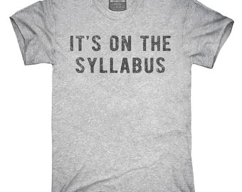 It's On The Syllabus T-Shirt, Hoodie, Tank Top, Gifts