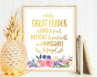 A truly great leader is hard to find Office Art Office Wall Art Office Decor Leader Gift for Leader Inspirational Quote PRINTABLE Quote