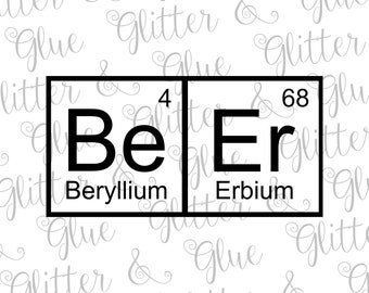Be Er (Beer) Periodic Table Father's Day SVG