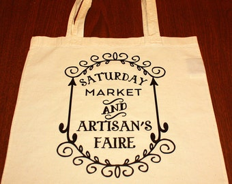 Saturday Market and Artisans Faire Tote Bag - Small Bag - Vinyl Letters - Natural