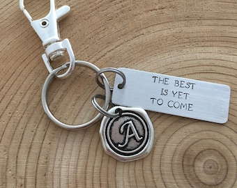 The best is yet to come initial keychain