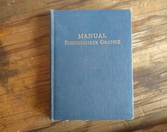 Vintage Book - Manual Subordinate Grange - 1963