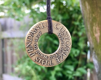 Brass washer etched pendant, handmade necklace, unique gift, one of a kind, customizable, personalized necklace