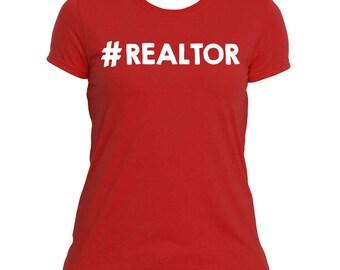 Hashtag REALTOR #realtor Shirt - real estate agent - realtor marketing- real estate planner - real estate marketing - real estate clothing