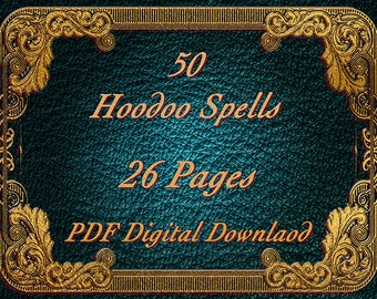 Hoodoo Spells, 26 Pages, 50 Spells, BOS pages, Witchcraft