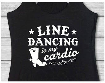 Country festival, Country music tank, Country concert, Country shirt, Country bar, Country girl, drinking shirts, Line Dancing my Cardio