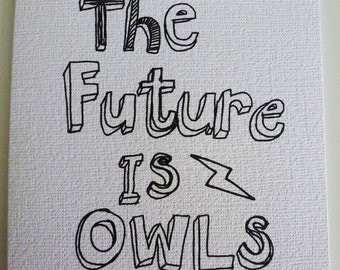The Future is Owls Greetings Card