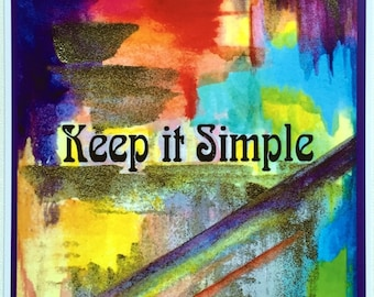 KEEP It SIMPLE Motivation Sobriety Mindfulness Eating Disorder Recovery Support Sponsor 12 step aa gift Heartful Art by Raphaella Vaisseau