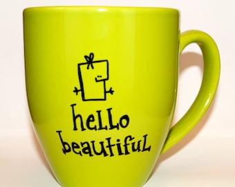 Hand Drawn Hello Beautiful Mug (Customizable)