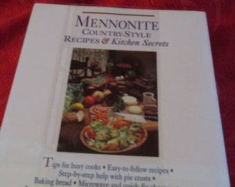 Mennonite Country-Style Recipes & Kitchen Secrets SIGNED by Esther H. Shank
