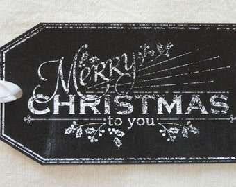 Merry Chirstmas Christmas To You Chalkboard Style Gift or Scrapbook Tags #264