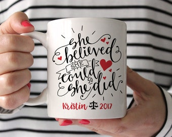 Lawyer Gift Lawyer Graduation Gift Lawyer Mug Lawyer Grad Gift Lawyer Coffee Mug She Believed She Could So She Did Red Coffee Cup Coffee Mug