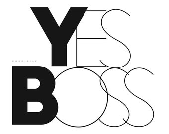 Yess Boss song quote - Printable quote inspirational