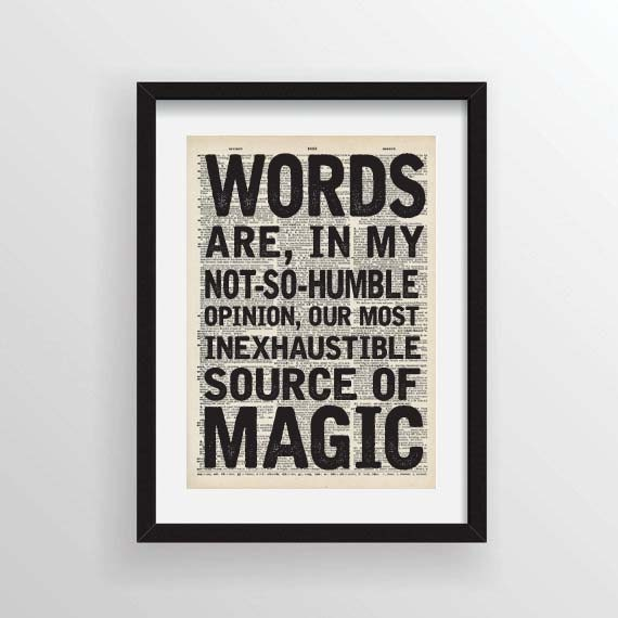 In My Humble Opinion: Words Are In My Not-so-humble Opinion... Albus Dumbledore