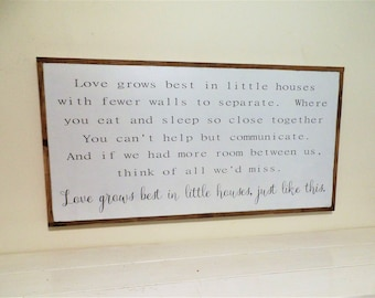 """Love Grows Best in Little Houses Wooden Sign Small Houses Wood Sign Large Framed Sign Inspirational Modern Farmhouse Decor 49"""" x 25"""""""