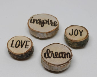 Inspire Love Dream Joy Magnet Set | Rustic Wood Burned White Birch Magnets