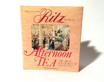 Vintage 1980s 'The London Ritz Afternoon Tea Cookbook'
