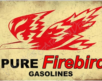 """Reproduction """" Pure  Firebird """" Metal Sign (Rusted)"""