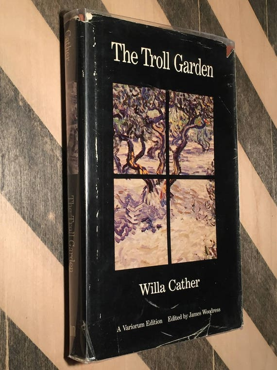 The Troll Garden by Willa Cather (1983) hardcover book