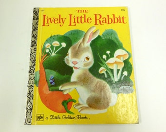 Vintage The Lively Little Rabbit Little Golden Book Child's Book Reading Bunny