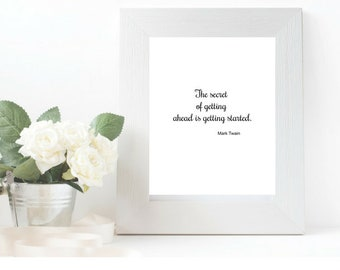 Simple decorative inspirational Mark Twain quote for home, office, scrapbook, journal